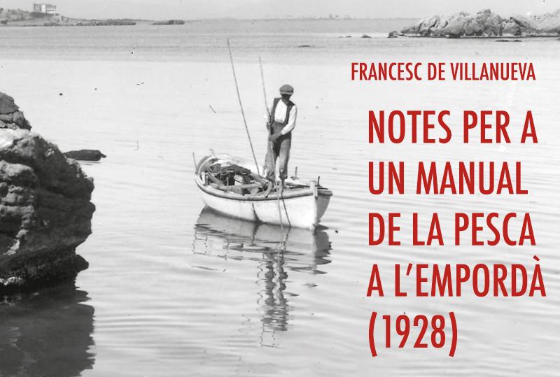 'Notes per a un manual de la pesca a l'Empordà', manuscrit de Francesc de Villanueva de l'any 1928.